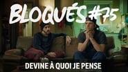 Bloqués saison 1 episode 75