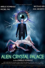 Alien Crystal Palace 2018