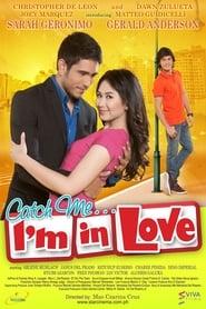 Catch Me… I'm in Love (2011)