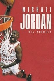 Michael Jordan: His Airness Viooz