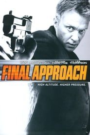 Final Approach - Im Angesicht des Terrors (2008)