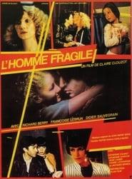 L'homme fragile (1981)