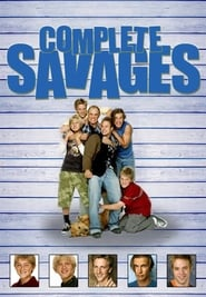 Complete Savages streaming vf poster