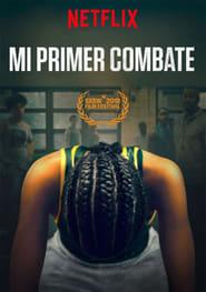 Mi Primer Combate (2018) WEB-DL 1080p Latino-Ingles