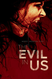 Película The Evil in Us