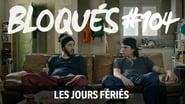Bloqués saison 1 episode 104