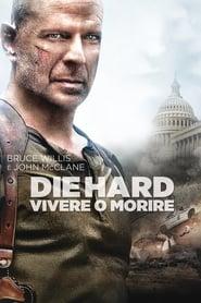 Die Hard - Vivere o morire (2007)