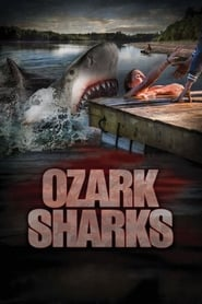 Watch Streaming Movie Ozark Sharks 2016