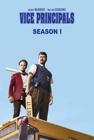 Vice Principals streaming saison 1 poster