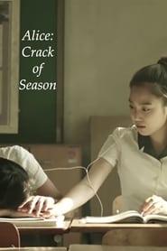 Alice: Crack of Season (Aelliseu: Gyejeorui teum) (2016)