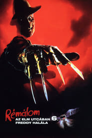 Rémálom az Elm utcában 6. - Freddy halála: Az utolsó rémálom