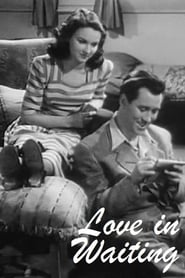 Love in Waiting (1948)
