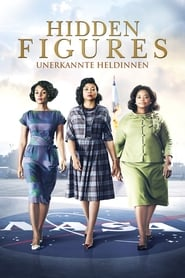 Hidden Figures - Unerkannte Heldinnen Full Movie