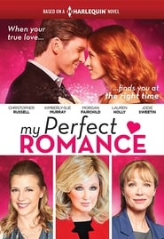 Watch My perfect romance (2018)