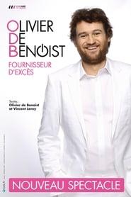 Olivier de Benoist - Fournisseur d'excès (2015)