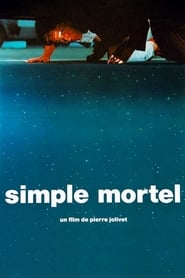 Simple Mortel Film Kijken Gratis online