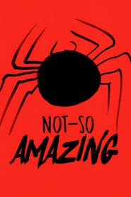 Watch Not-So Amazing (2019)