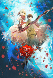Fate/EXTRA Last Encore streaming vf poster