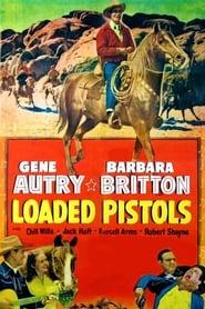Loaded Pistols (1948)