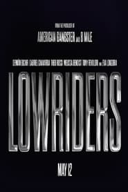 Watch Lowriders online free streaming