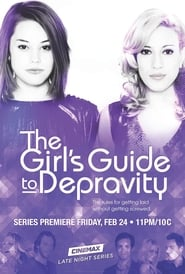 The Girl's Guide to Depravity Season 1