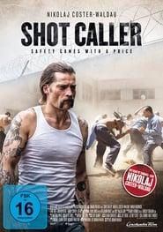 Shot Caller - Jede Sicherheit hat ihren Preis Poster