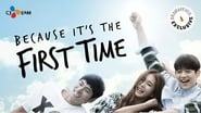 Because It's The First Time saison 1 streaming episode 8