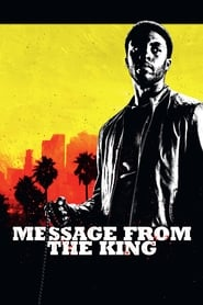 Message from the King (2016) Watch Online Free