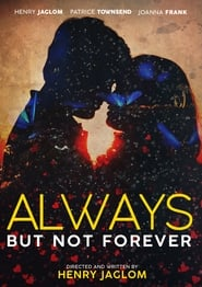 Always, But not Forever