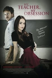 My Teacher, My Obsession movie poster