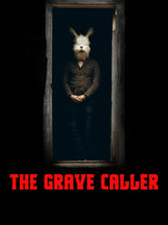 Watch The Grave Caller (2017)