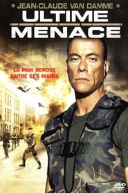 Ultime Menace en streaming