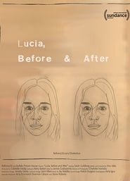 Lucia, Before and After (2017)