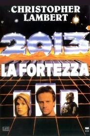 2013 - La fortezza (1992)