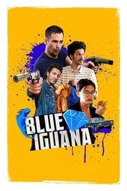 Blue Iguana (2018) Full Movie