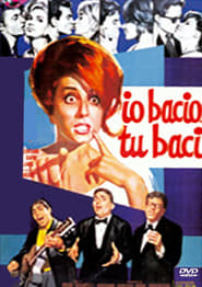 Io bacio... tu baci film streaming