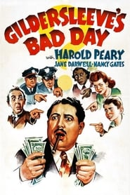 Watch Gildersleeve's Bad Day (1943)
