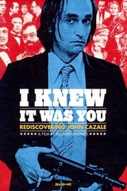 I Knew It Was You: Rediscovering John Cazale (2009)