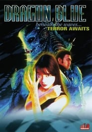 Dragon Blue Film in Streaming Completo in Italiano