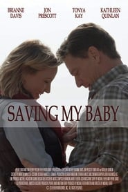 Un plan perverso (2018)  Saving My Baby