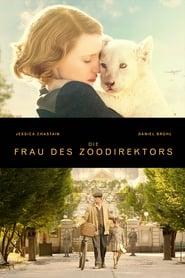 Die Frau des Zoodirektors Stream deutsch