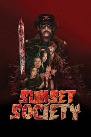 Watch Sunset Society (2018) Full Movie