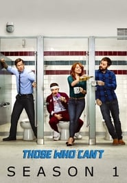 Watch Those Who Can't season 1 episode 10 S01E10 free