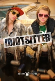 Streaming Idiotsitter poster