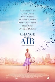 Change in the Air (2018) Netflix HD 1080p