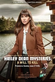 Hailey Dean Mystery: A Will to Kill 2018