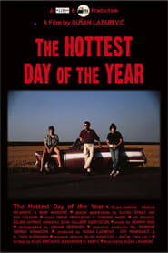 The Hottest Day of the Year (1991)