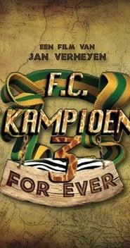 F.C. De Kampioenen 3: Kampioenen Forever