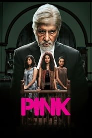 Pink (2016) Full Movie Watch Online