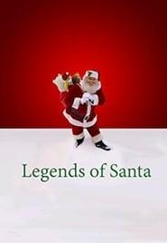 Watch Legends of Santa (2008)
